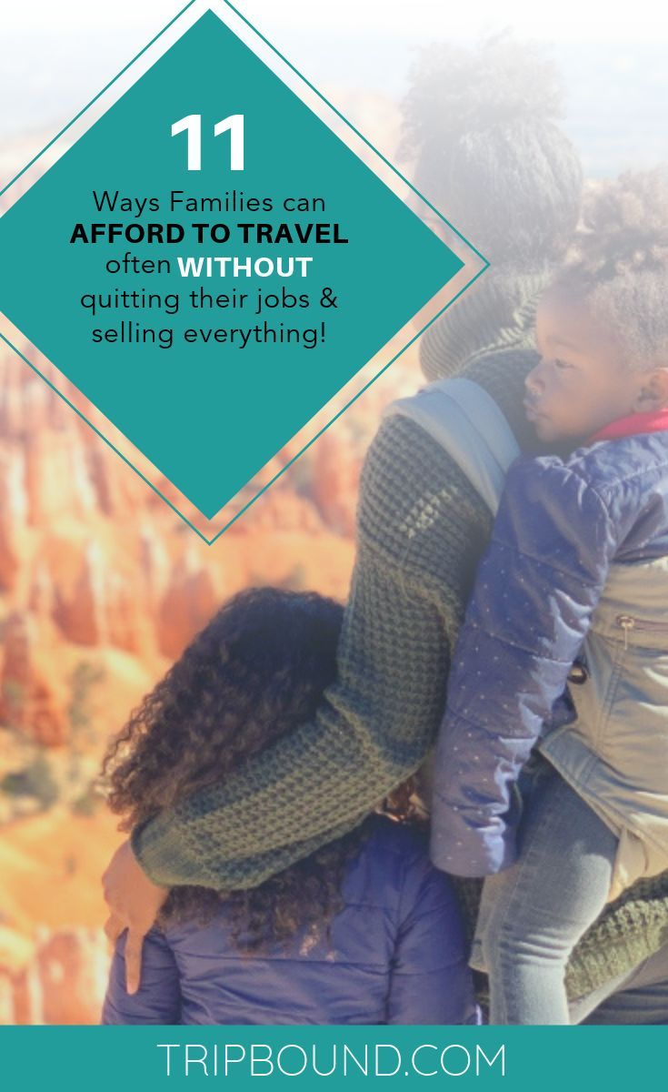 11 ways families can afford to travel often without