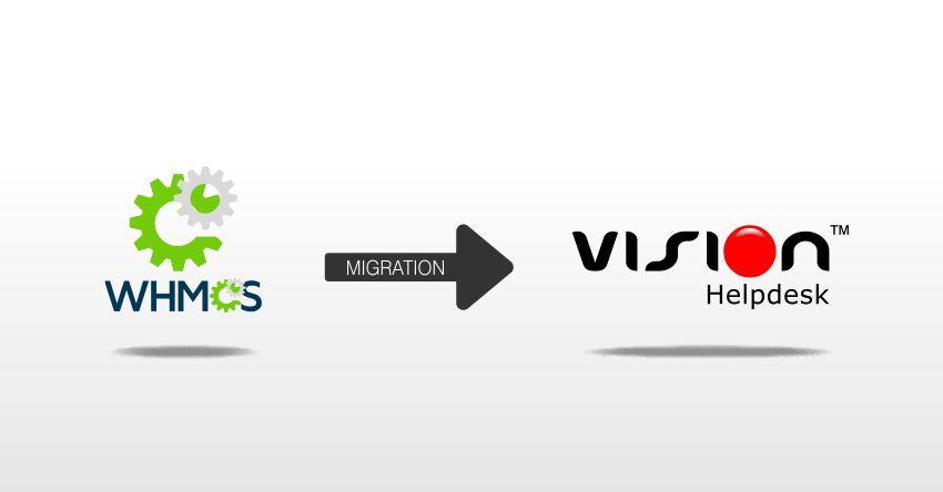 Migrate Whmcs Tickets To Vision Helpdesk Http Www Thevisionworld Com Migrate Whmcs Tickets To Vision Helpdesk Html Helpdesk Visions Help Desk