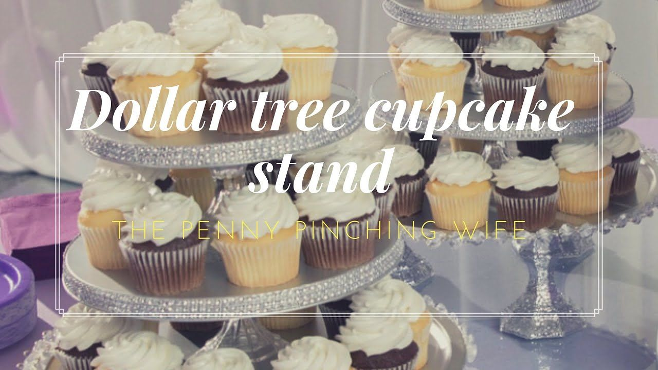Dollar tree cupcake stand youtube diy cupcake stand