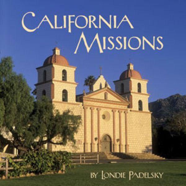 the california missions   California Missions Book   El Camino ...