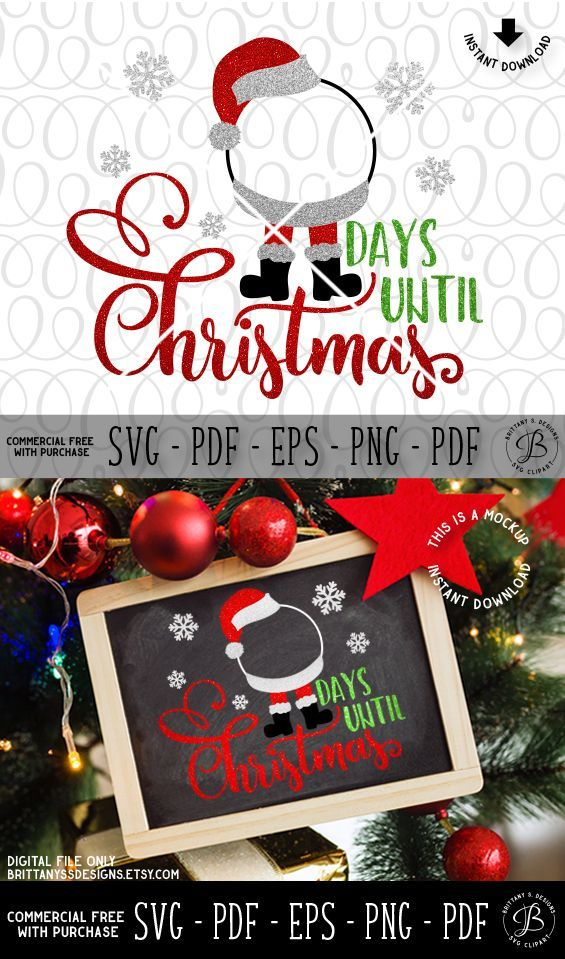 Countdown SVG, Santa SVG, Christmas svg, days until svg