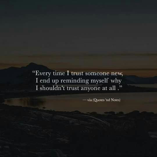 Don T Trust Anyone Life Is Full Of Fake People Life Is Full Of Fake People Trust People Quotes Trust Quotes