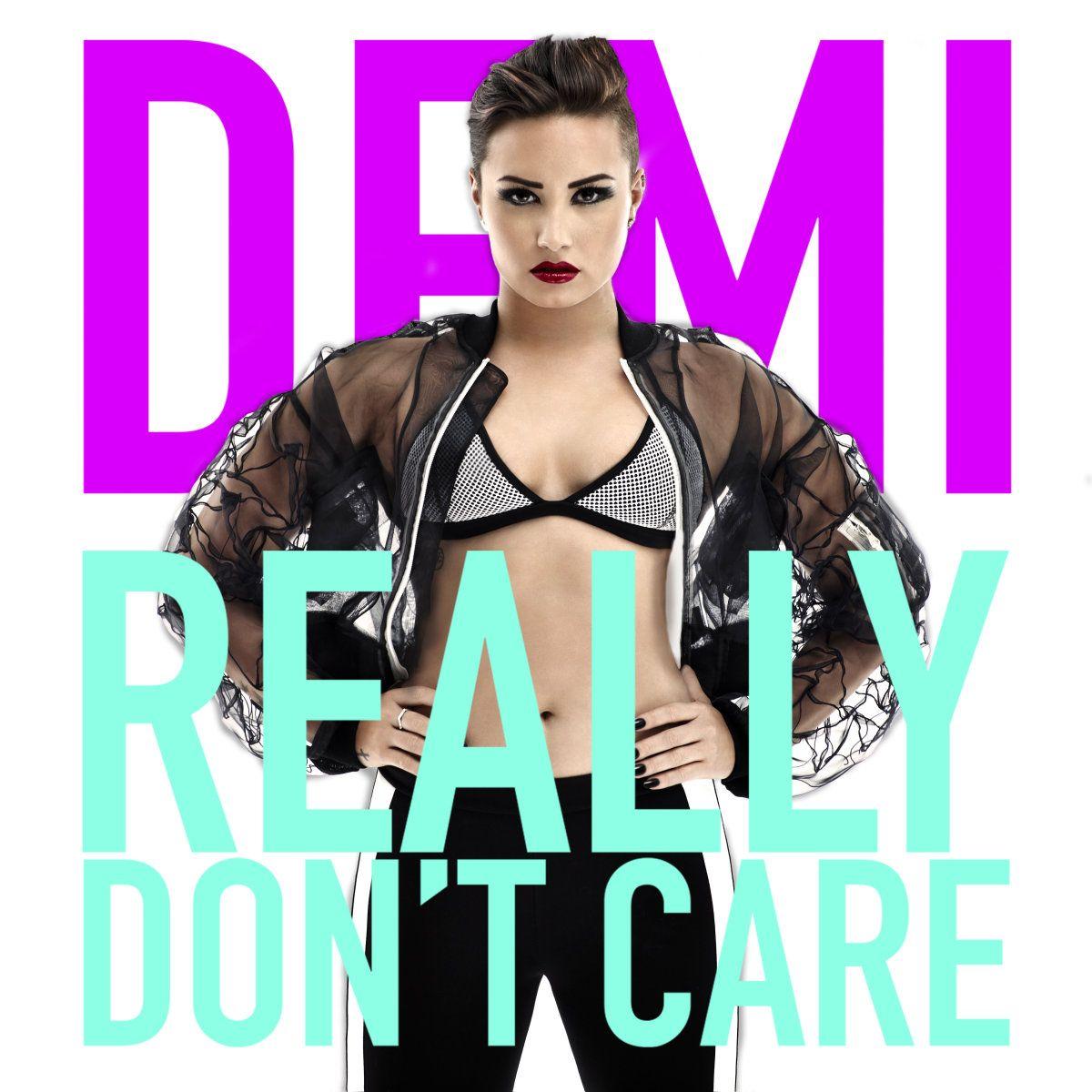 Demi Lovato S Fierce Really Don T Care Cover Art You Got A