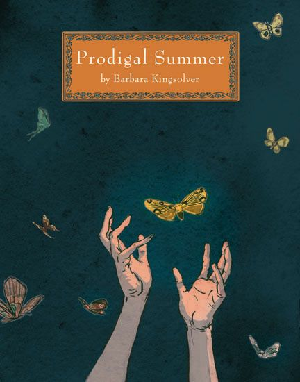 Prodigal Summer   32 Books That Will Actually Change Your Life