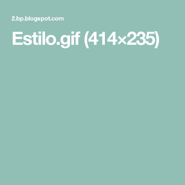 Estilo.gif (414×235)
