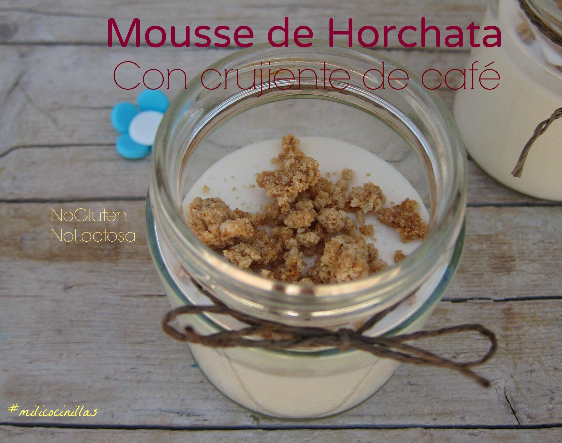 Mousse De Horchata Singluten Sin Lactosa Receta Sencilla De Como