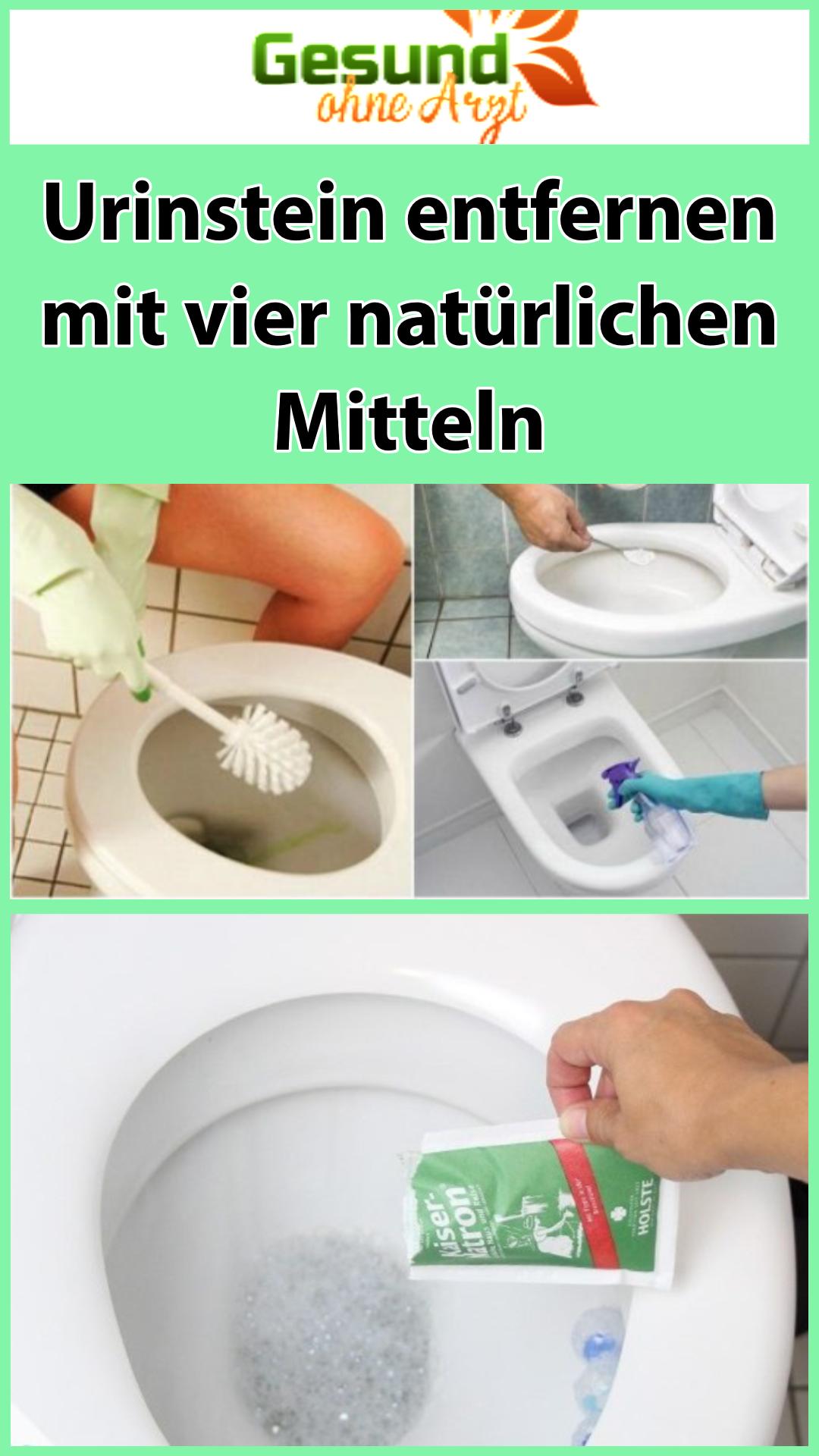 Urinstein Entfernen Mit Vier Naturlichen Mitteln Geruch Entfernen Saubere Toiletten Kuche Putzen