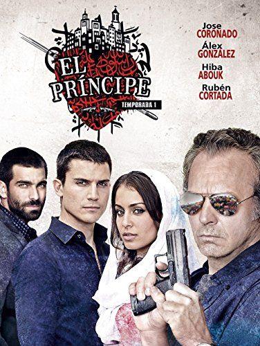 José Coronado álex González Hiba Abouk And Rubén Cortada In El Príncipe 2014 Drama Tv Shows Velvet Tv Series Tv Series 2013