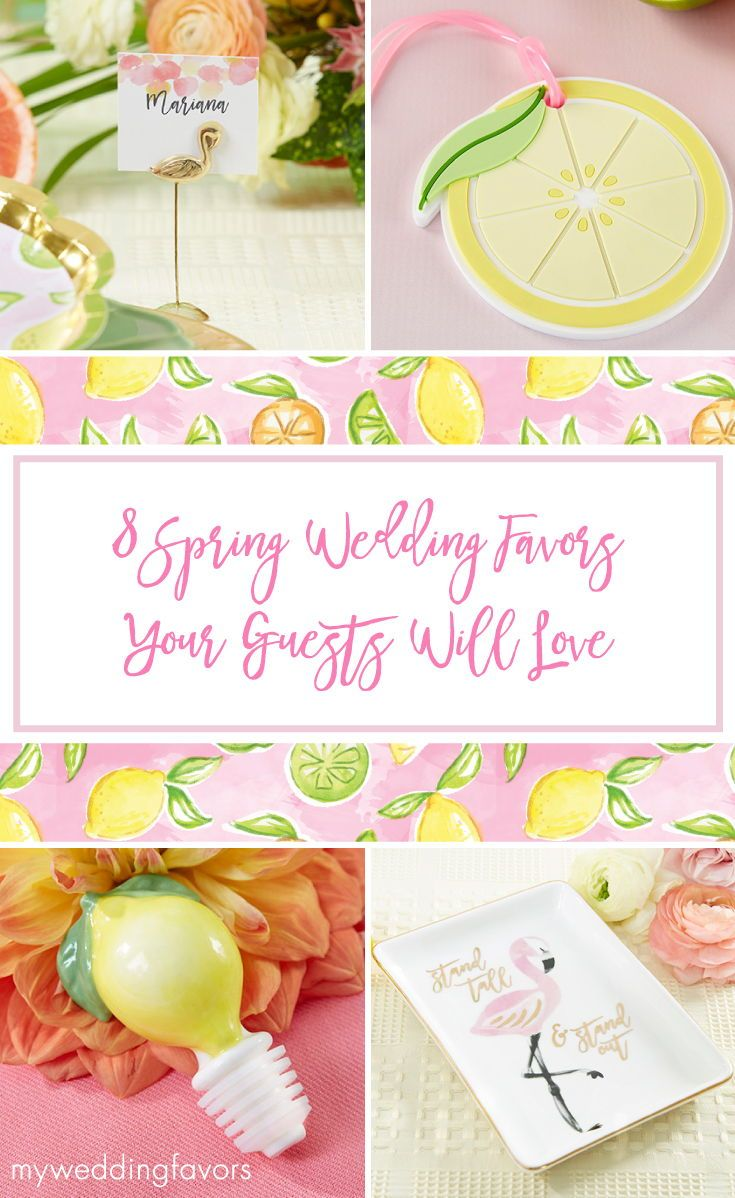 8 Spring Wedding Favors Your Guests Will Love | Spring weddings ...