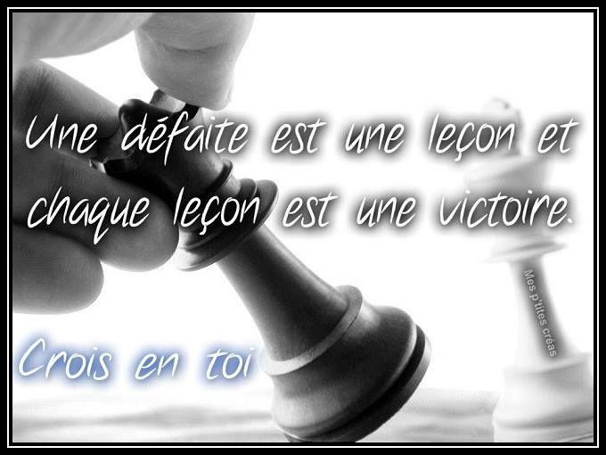 Une Défaite Est Une Leçon Et Chaque Leçon Est Une Victoire