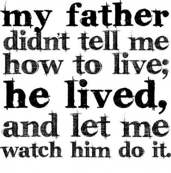 Best Dad Ever Quotes. QuotesGram Dad quotes, Life quotes
