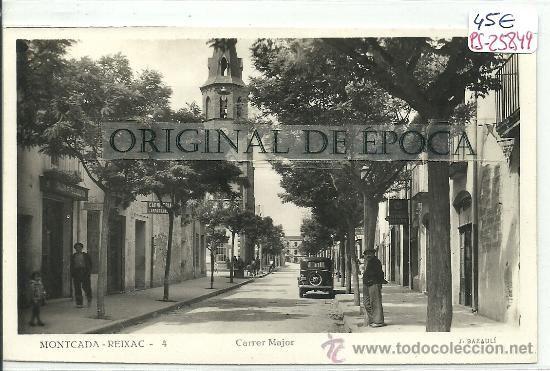 Ps 25849 Postal Fotografica De Montcada I Reixac Carrer Major Provincia De Barcelona Fotografos Postales