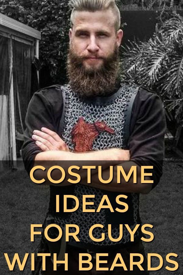The Best Halloween Costume Ideas For Guys With Beards 2018