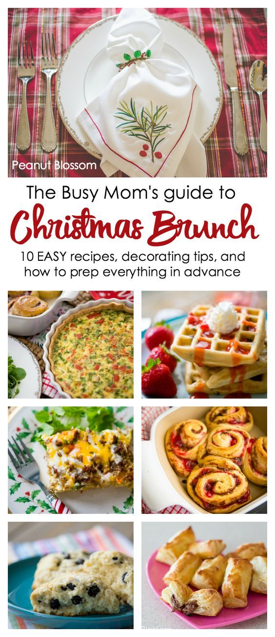 the busy moms guide to christmas brunch easy christmas morning recipes simple decorating tips for a festive table and how to prep it all in advance to