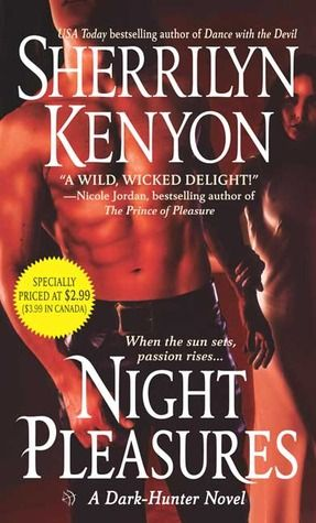 Sherrilyn Kenyons Dark Hunter Series My First Ever Paranormal
