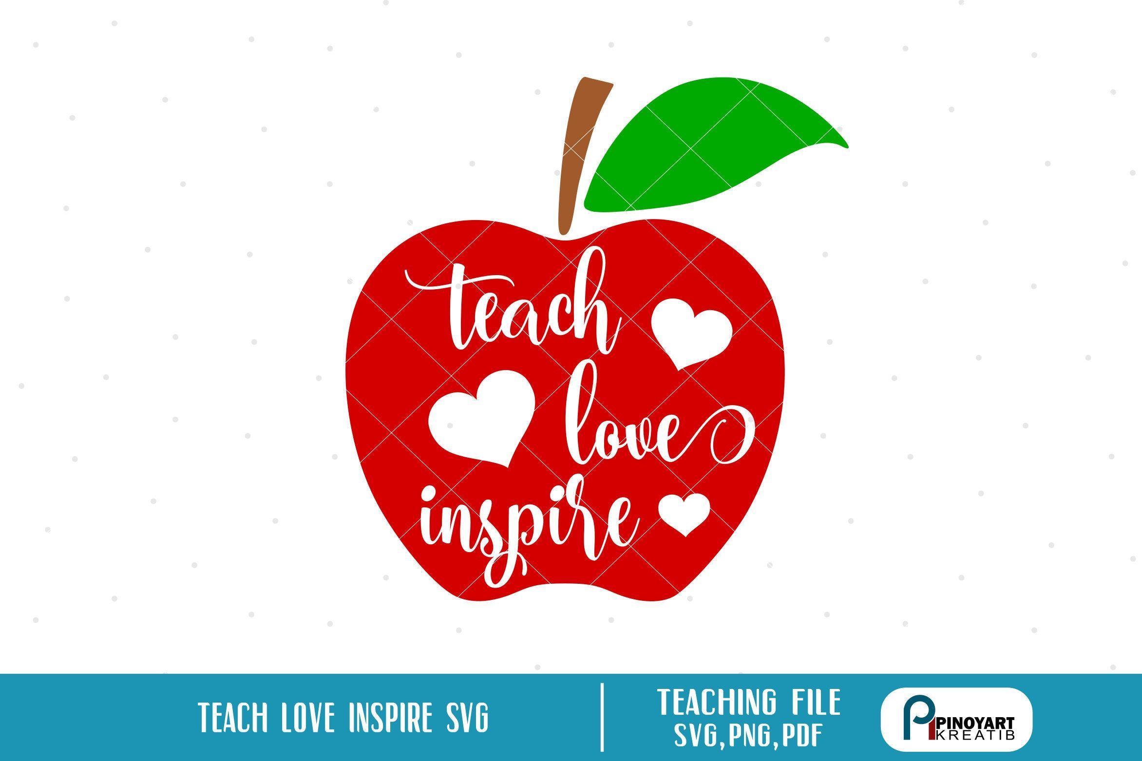 Teacher Svg Teacher Apple Svg Teach Love Inspire Svg Teaching Svg Teacher Clip Art Teaching Clip Art Apple Svg Teaching Clipart Teacher Clipart Teaching