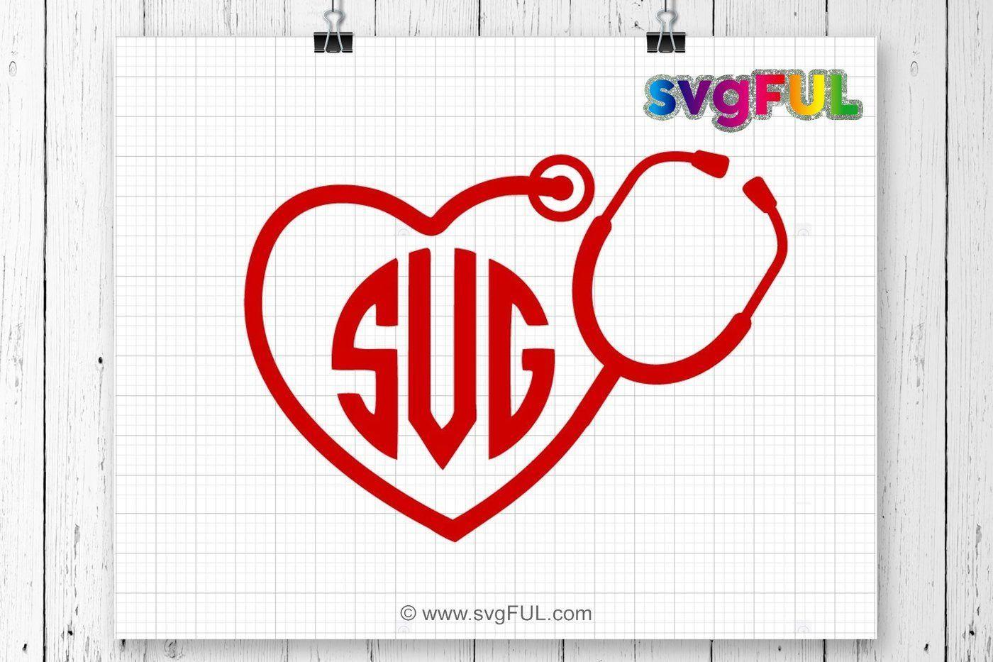 Heart Monogram Stethoscope Svg, Stethoscope Svg, Heart