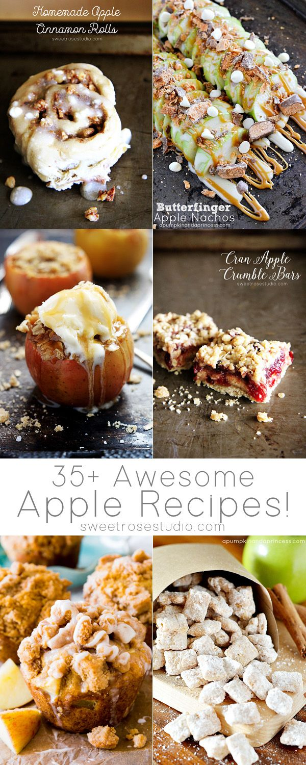 35+ Awesome Apple Recipes #applerecipes