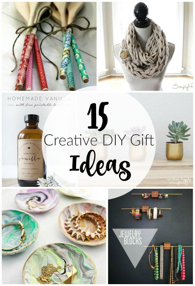 15 Creative Diy Gift Ideas Diy Gifts Handmade Gifts Gifts