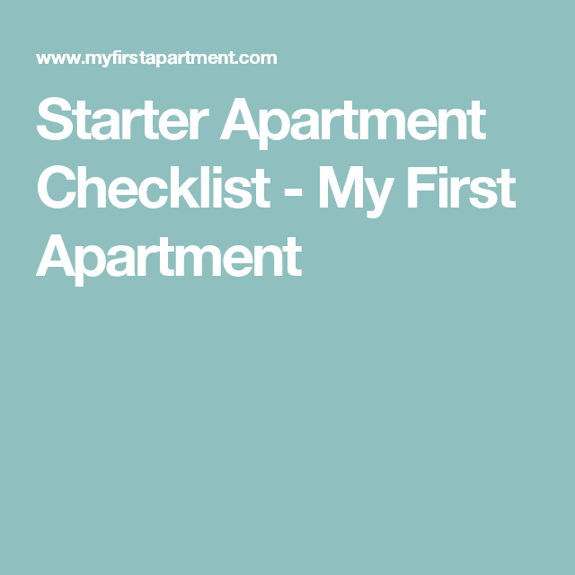 Starter Apartment Checklist - My First Apartment | Apartment ...