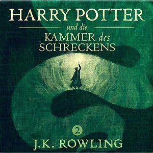 Harry Potter Und Die Kammer Des Schreckens Harry Potter 2 Horbuch Von J K Kammer Des Schreckens Geheimes Buch Harry Potter 2