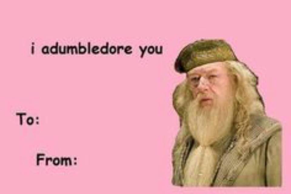 62e1715031c0265257f1b9118514122b i adumbledore you book lovin' pinterest funny valentine,Disney Valentine Meme