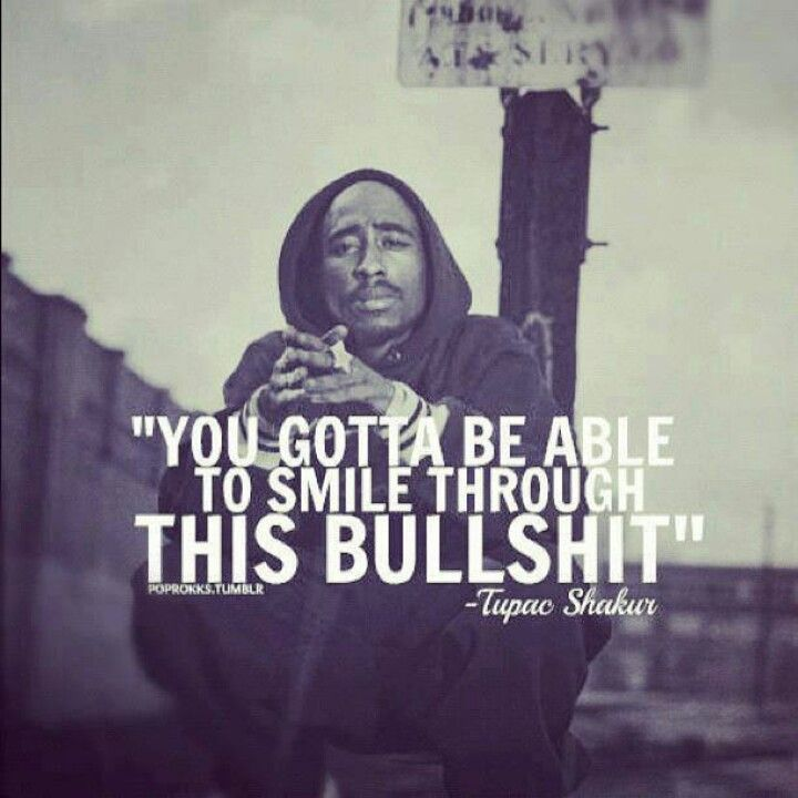 Tupac Smile Quote: Pin By Shann,C.P.C. On Yep