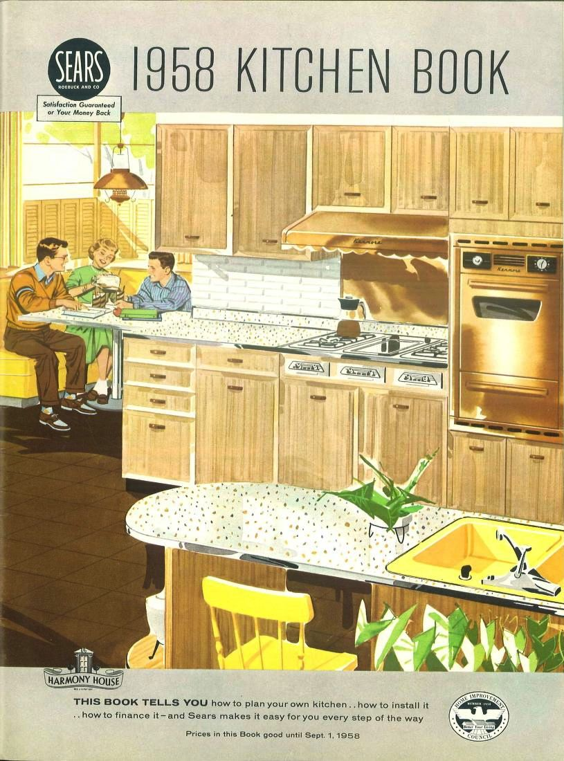 Sears 1958 Kitchen Book Sears Roebuck Co Free Download Borrow And Streaming Internet Archive Vintage Kitchen Vintage House Vintage Home Decor
