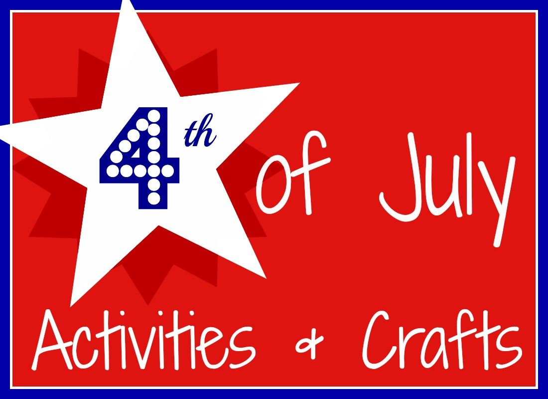 4th Of July Activities Crafts For Toddlers And Elementary