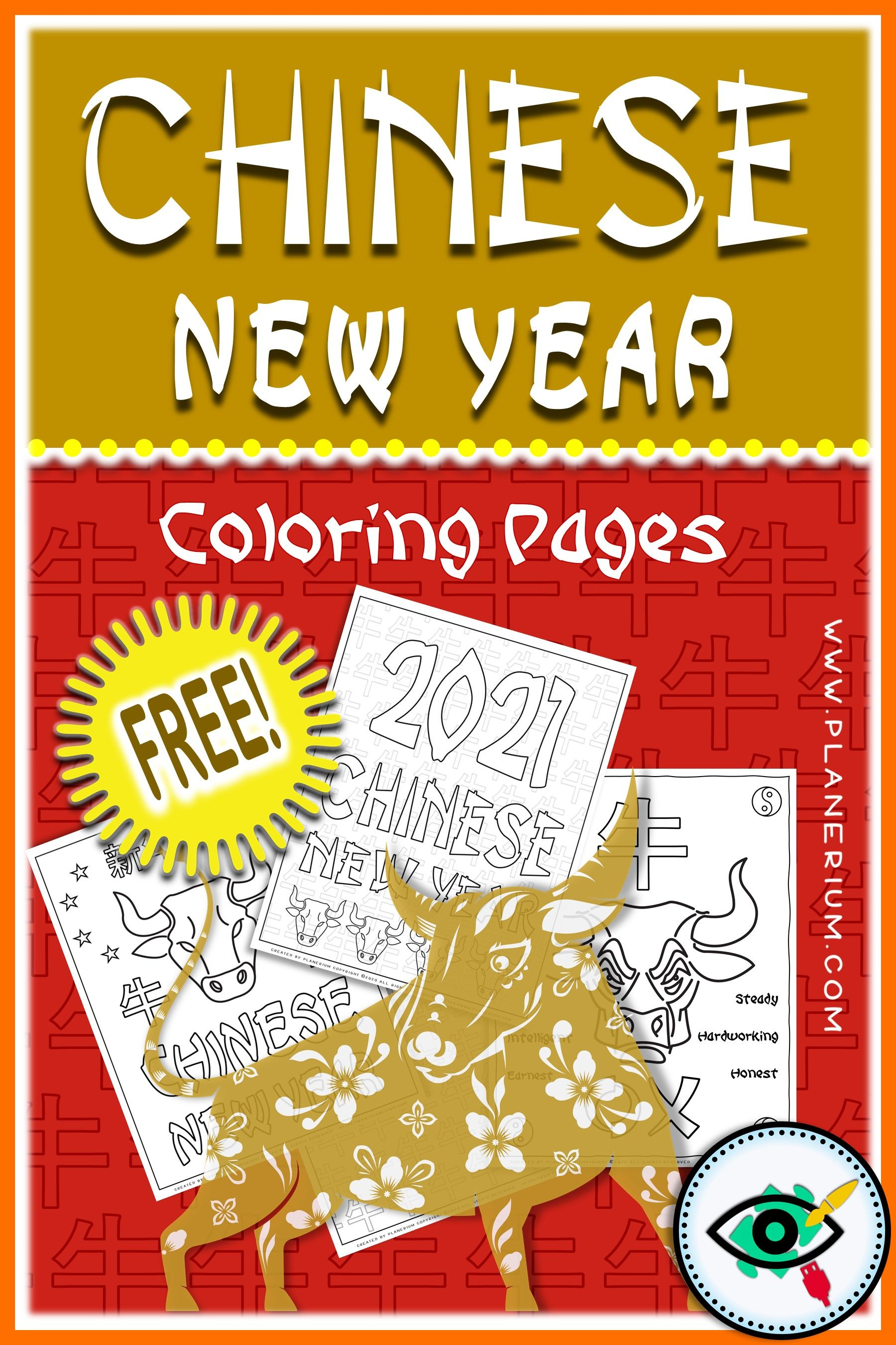 Happy Chinese New Year 2021 Of The Ox Lunar New Year Coloring Pages New Year Coloring Pages Chinese New Year Kids Chinese New Year Crafts For Kids