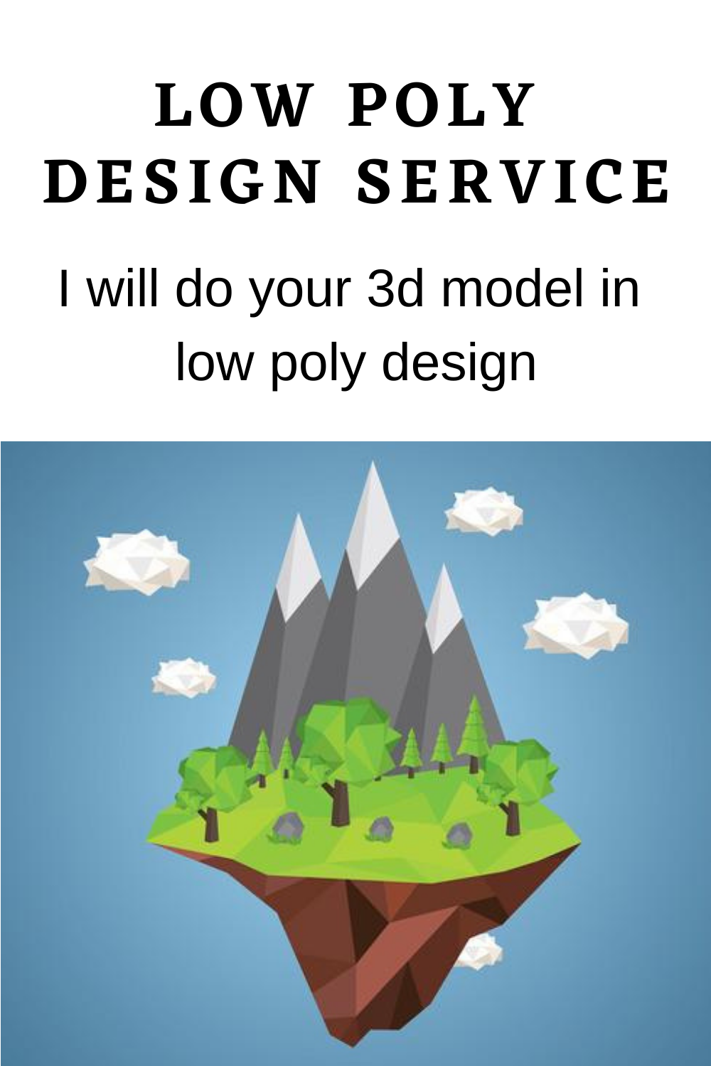 I will do your 3d model in low poly design, #3dlowpolyface #3dlowpolyfruit #3dlowpolycharacterfree #3dlowpolytreefree #3dmodellowpolyfish #3dlowpolyscifi #3dlowpolygames #3dlowpolygrass #3dlowpolygraphics #3dlowpolygarden #3dlowpolymobilegames #3dlowpolyhead #3dlowpolyhair #3dlowpolyhuman #3dlowpolyhat #free3dlowpolyhouse #3dmodellowpolyhotairballoon #3dmodelinglowpolyhair #3dlowpolyisland #lowpolyisland3dmodel #lowpolyiphone3dmodel #lowpoly3disometric #5lowpolybikes3d