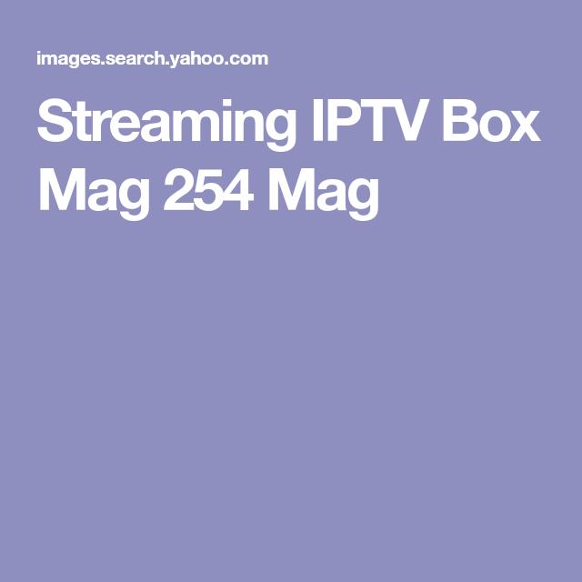 Streaming IPTV Box Mag 254 Mag   Streaming   Life hacks, Hacks