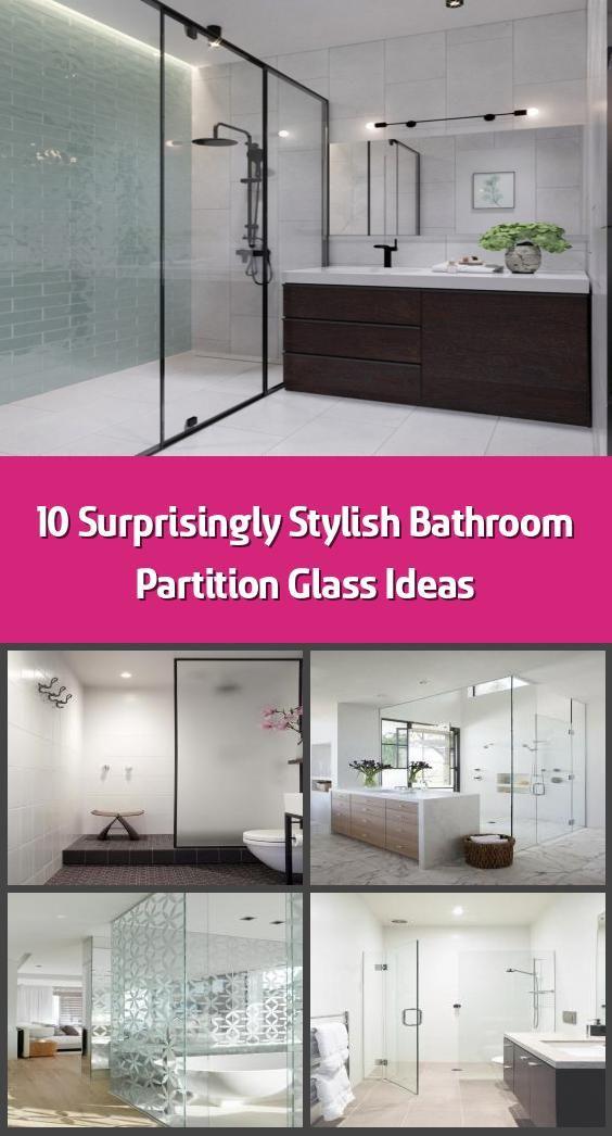 10 surprisingly stylish bathroom partition glass ideas