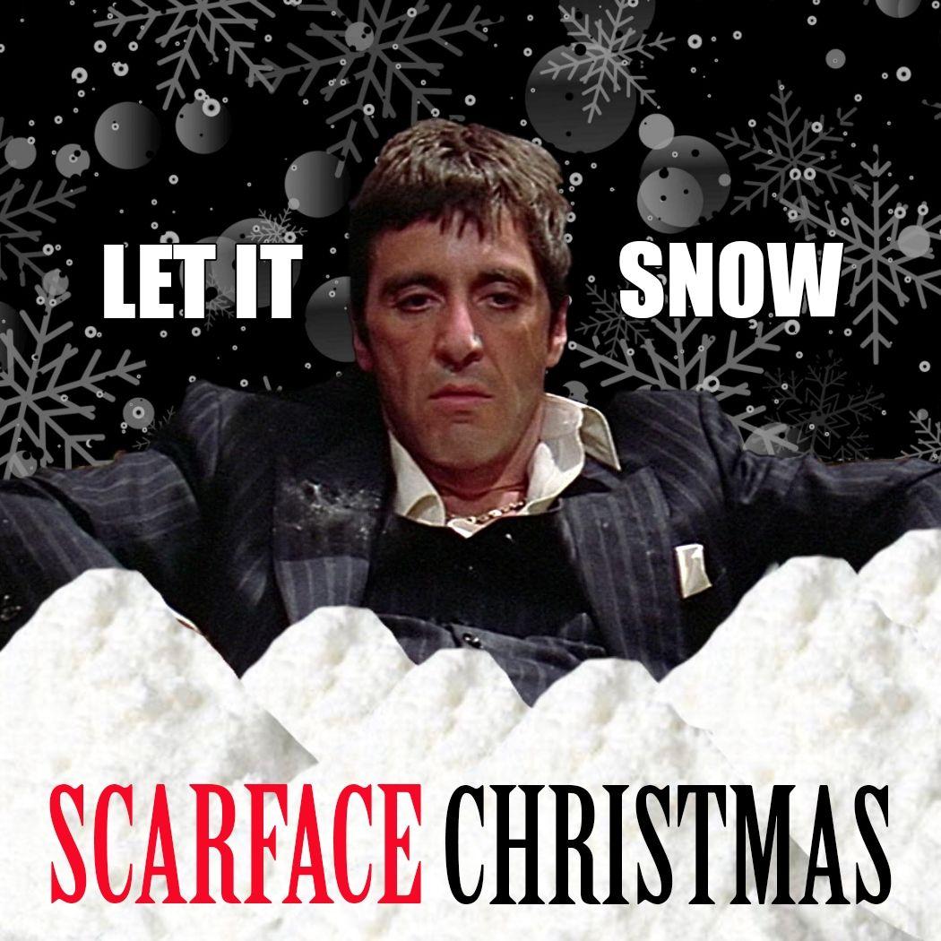 Scarface Christmas Tony Montana Happy Daze 24 7 2017 Christmas Fun