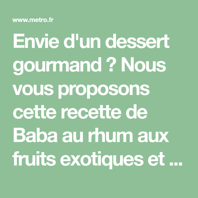 Baba au rhum, fruits exotiques
