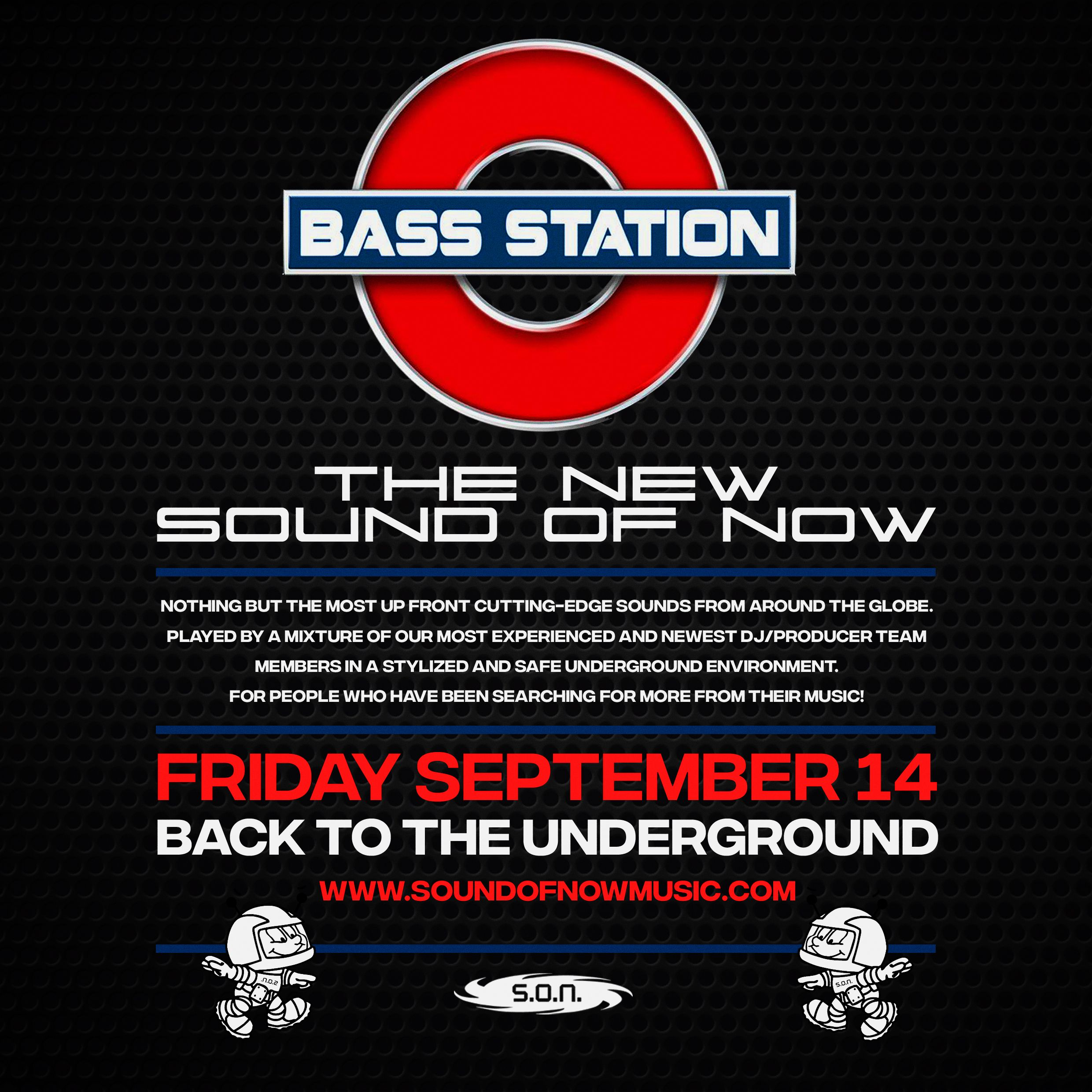 "BASS STATION EVENTS PRESENTS ""THE NEW SOUND OF NOW"" Sound"
