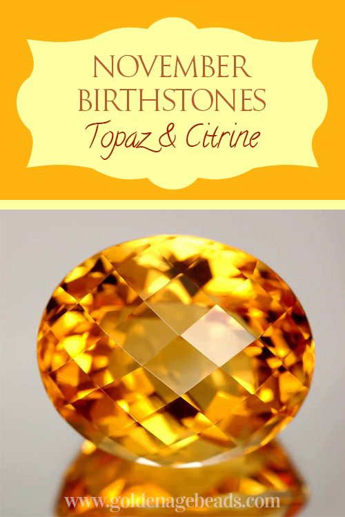 the fiery topaz and gentle citrine the november