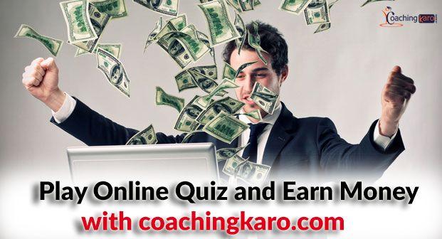 Play online quiz and earn money | CoachingKaro - Best