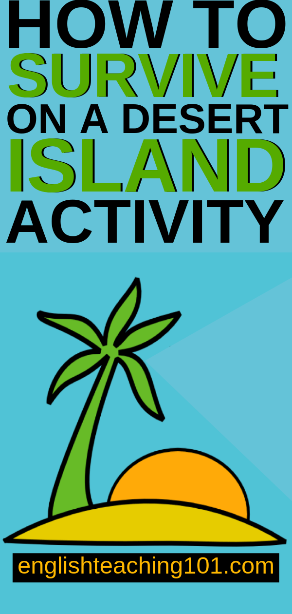 Desert Island Survival Activity Desert island, Teaching