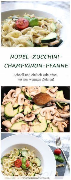 Nudel-Zucchini-Champignon-Pfanne #zucchinipastarecipes