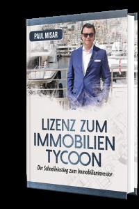 """Gratis Buch von Paul Misar """"Lizenz zum Immobilien Tycoon"""