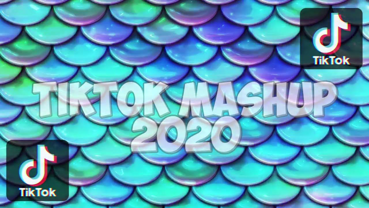 Tiktok Mashup 2020 20 Minutes New Songs News Songs Songs Mashup