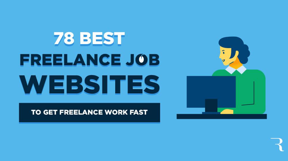 78 Best Freelance Jobs Websites To Get Freelance Work In 2020 In 2020 Freelancing Jobs Freelance Work Online Jobs