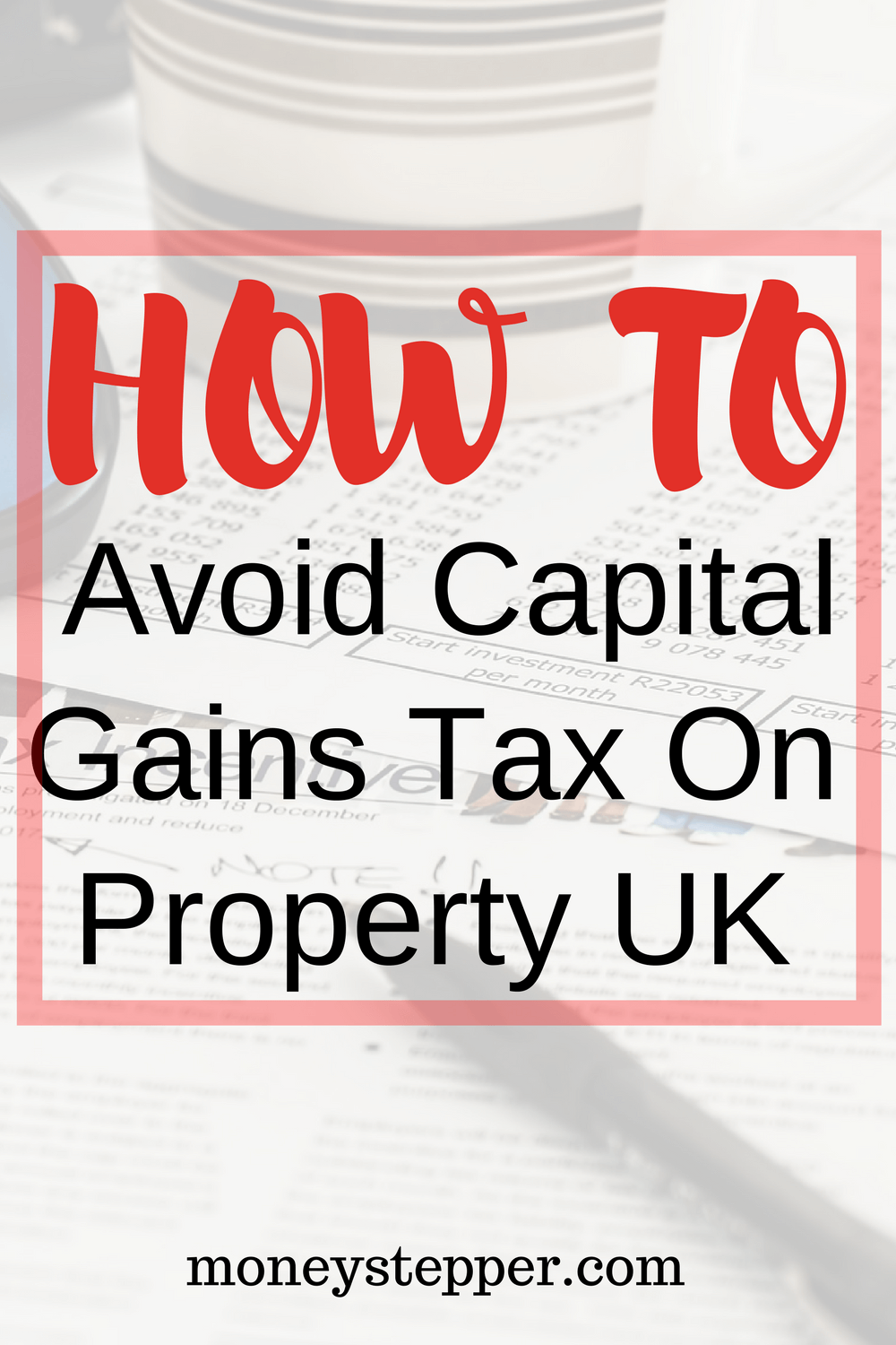 How to Avoid Capital Gains Tax on Second Homes recommendations