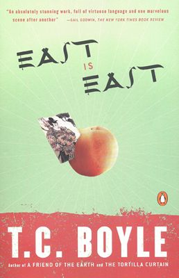 East Is East By T C Boyle Amy Circulation Librarian Book