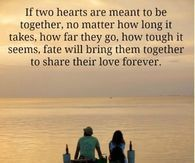 If Two Hearts Are Meant To Be Together No Matter How Long It Takes