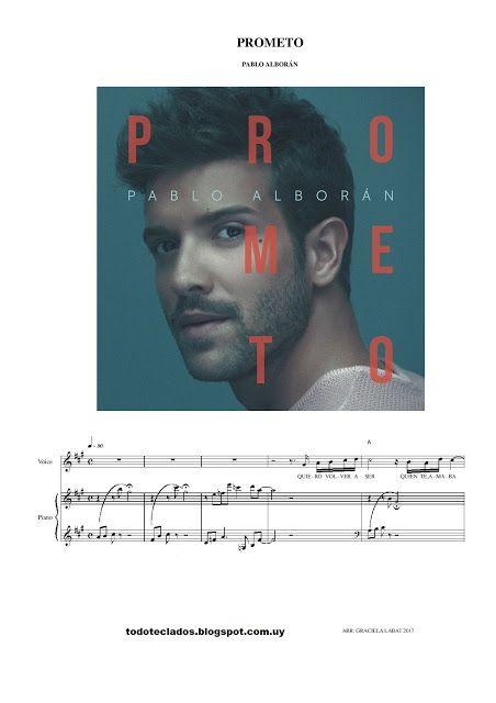 Prometo Pablo Alborán Alboran Pablo Alboran Musica Partituras