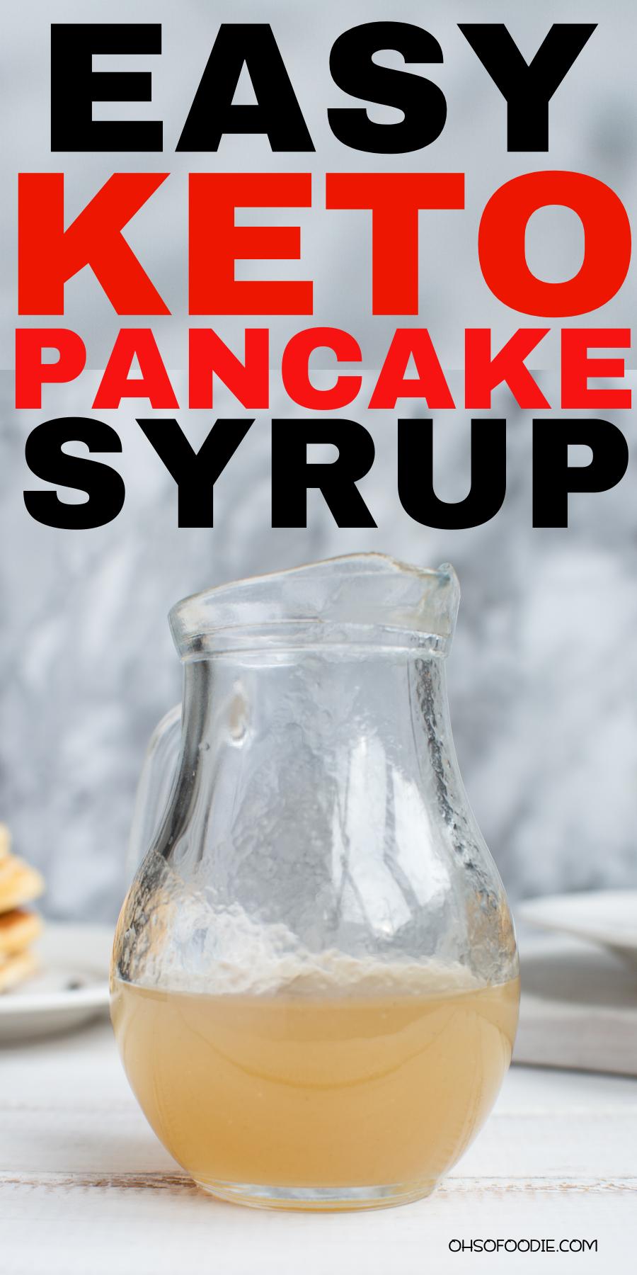 Easy keto pancake syrup