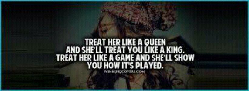Treat Her Like A Queen Quotes Tumblr Nemetasaufgegabeltinfo