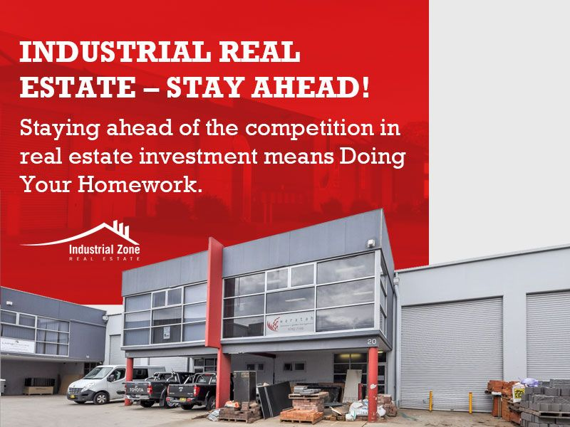 Industrial Real Estate Stay Ahead! Staying ahead of